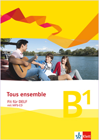 Tous ensemble - Fit für DELF B1