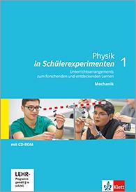 Physik in Schülerexperimenten 1