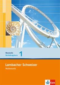 Lambacher Schweizer Mathematik Vertiefungskurs 1 Einführungsphase
