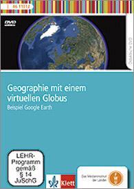 Geographie mit einem virtuellen Globus: Beispiel Google Earth