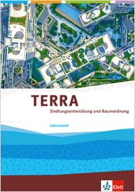 TERRA Siedlungsentwicklung und Raumordnung