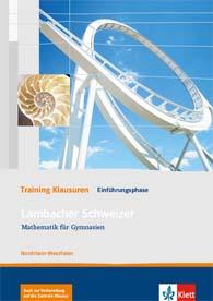 Lambacher Schweizer Mathematik Einführungsphase Training Klausuren