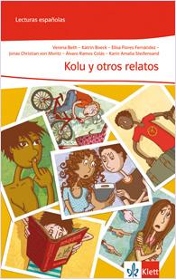 Kolu y otros relatos (A1/A2)