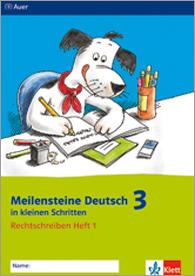 Meilensteine Deutsch in kleinen Schritten 3