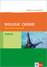 Methodenheft Modelle Biologie und Chemie