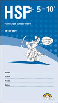 Die Hamburger Schreib-Probe (HSP) 5-10 B