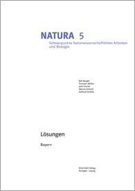 Natura Schwerpunkte Naturwissenschaftliches Arbeiten und Biologie 5