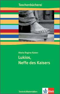 Lukios, Neffe des Kaisers