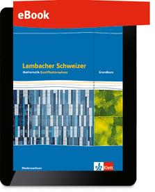 Lambacher Schweizer Mathematik Qualifikationsphase Grundkurs/grundlegendes Anforderungsniveau - G9