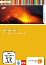 Vulkanismus - Phänomene, Ursachen und Gefahren