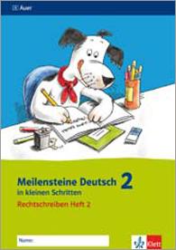 Meilensteine Deutsch in kleinen Schritten 2