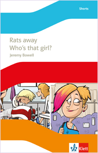 Rats away / Who's that girl?