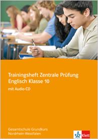 Trainingsheft Zentrale Prüfung Englisch Klasse 10
