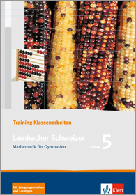 Lambacher Schweizer Mathematik 5 Training Klassenarbeiten