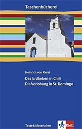 Das Erdbeben in Chili / Die Verlobung in St. Domingo