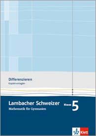 Lambacher Schweizer Mathematik 5 Differenzieren