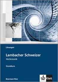 Lambacher Schweizer Mathematik Grundkurs 2011