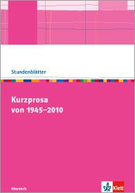 Kurzprosa von 1945-2010