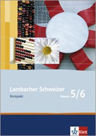 Lambacher Schweizer Mathematik Kompakt 5/6