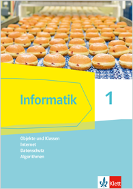 Informatik 1 (Objekte und Klassen, Internet, Datenschutz, Algorithmen)