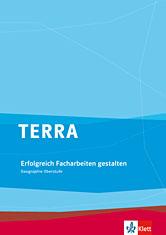 TERRA Erfolgreich Facharbeiten gestalten