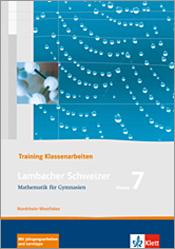 Lambacher Schweizer Mathematik 7 Training Klassenarbeiten