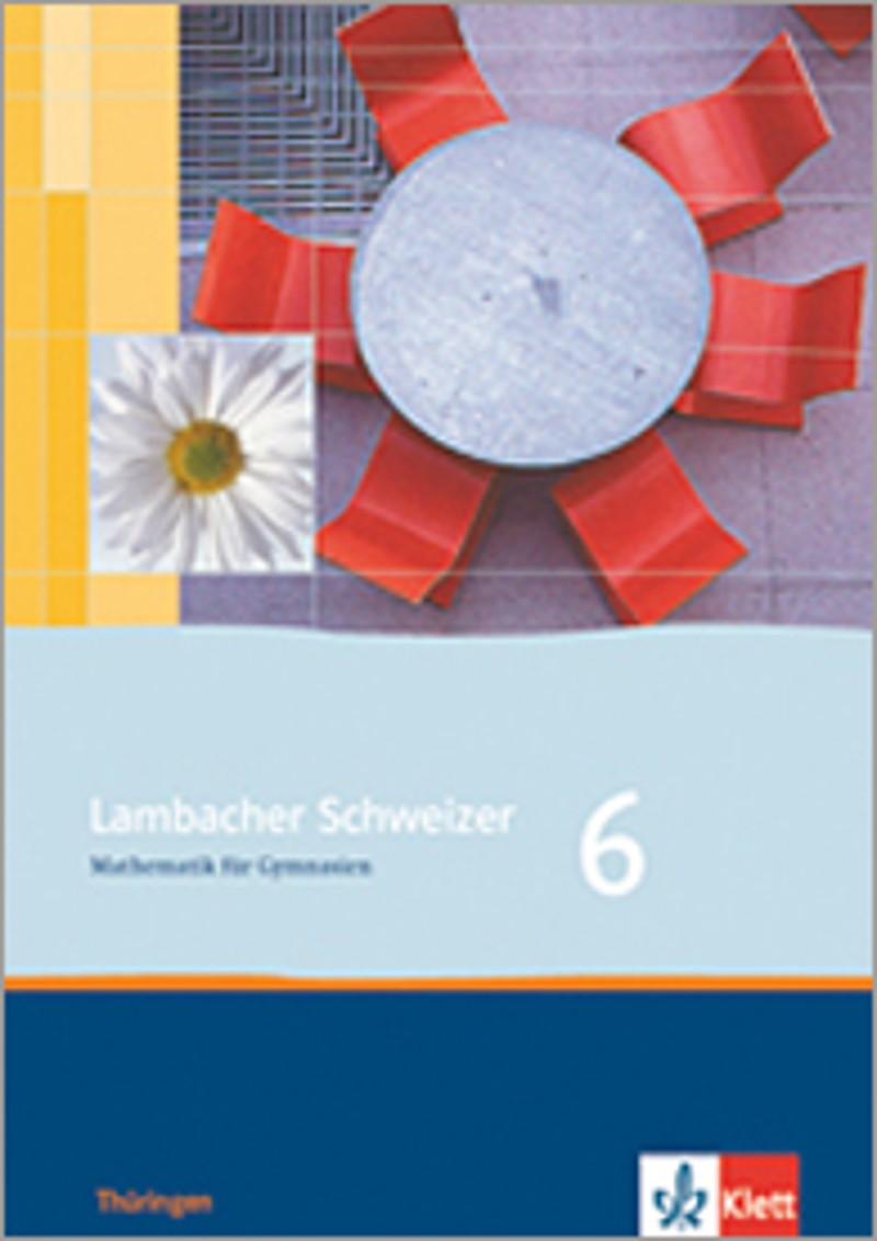 ernst klett verlag lambacher schweizer mathematik 6 ausgabe th ringen ab 2009 produktdetails. Black Bedroom Furniture Sets. Home Design Ideas