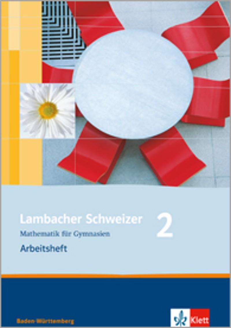 ernst klett verlag lambacher schweizer mathematik 2 ausgabe baden w rttemberg ab 2004. Black Bedroom Furniture Sets. Home Design Ideas