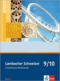 Lambacher Schweizer Mathematik Grundwissen 9/10