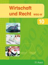 Wirtschaft und Recht 10 (WSG-W)