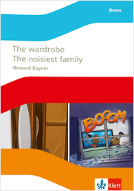 The wardrobe / The noisiest family