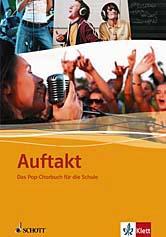 Auftakt: Das Pop-Chorbuch für die Schule