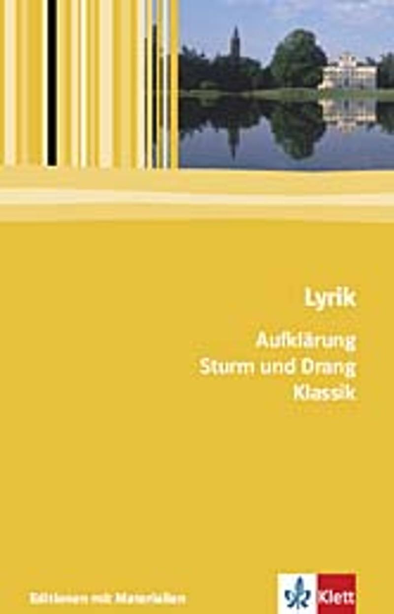 Lyrik Aufklärung Sturm Und Drang Klassik