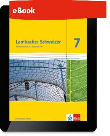 Lambacher Schweizer Mathematik 7