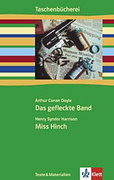 Doyle: Das gefleckte Band / Harrison: Miss Hinch