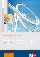 Lambacher Schweizer Mathematik 10 Training Klassenarbeiten
