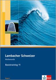 Lambacher Schweizer Mathematik Basistraining 11