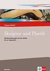 Skulptur und Plastik