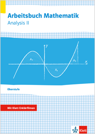 Arbeitsbuch Mathematik Oberstufe Analysis 2