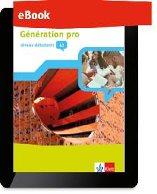 Génération pro - niveau débutants A2