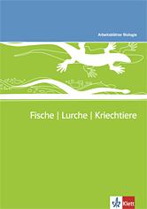 Fische, Lurche, Kriechtiere