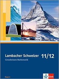Lambacher Schweizer Mathematik Grundwissen 11/12