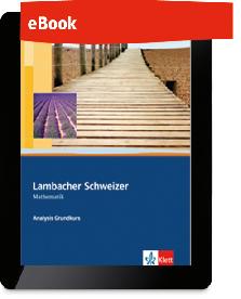 Lambacher Schweizer Mathematik Analysis Grundkurs