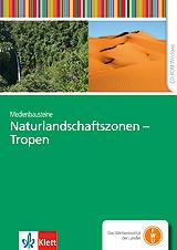 Naturlandschaftszonen - Tropen