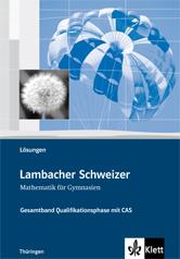 Lambacher Schweizer Mathematik Gesamtband mit CAS