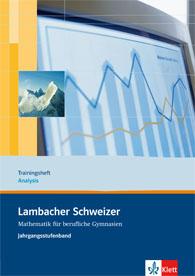 Lambacher Schweizer Mathematik berufliches Gymnasium Trainingsheft Analysis