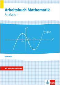 Arbeitsbuch Mathematik Oberstufe Analysis 1