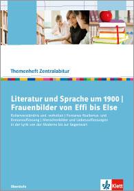Literatur und Sprache um 1900. Frauenbilder von Effi bis Else