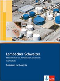 Lambacher Schweizer Mathematik berufliches Gymnasium Wirtschaft Analysis 12/13