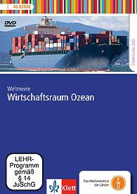 Weltmeere - Wirtschaftsraum Ozean